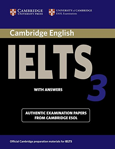 9780521013338: Cambridge IELTS 3 Student's Book with Answers: Examination Papers from the University of Cambridge Local Examinations Syndicate (IELTS Practice Tests)