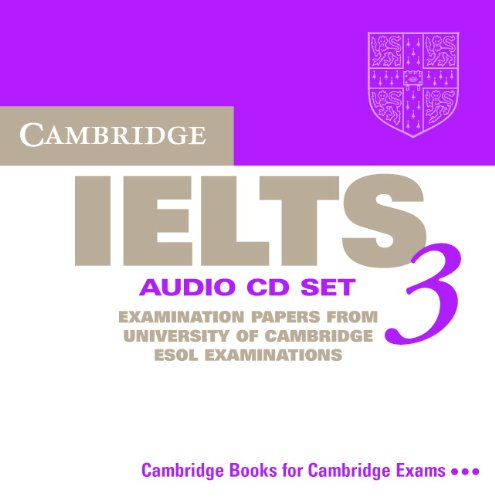 9780521013369: Cambridge IELTS 3 Audio CD Set (2 CDs): Examination Papers from the University of Cambridge Local Examinations Syndicate