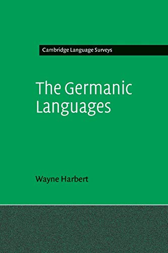 9780521015110: The Germanic Languages (Cambridge Language Surveys)