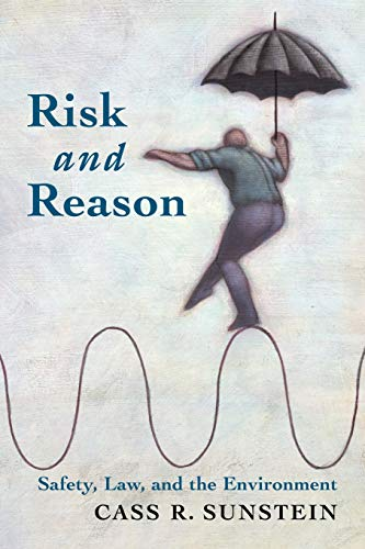 9780521016254: Risk and Reason: Safety, Law, and the Environment