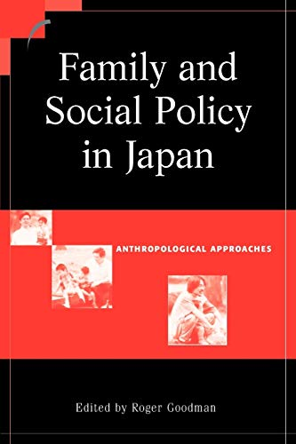 9780521016353: Family and Social Policy in Japan: Anthropological Approaches (Contemporary Japanese Society)