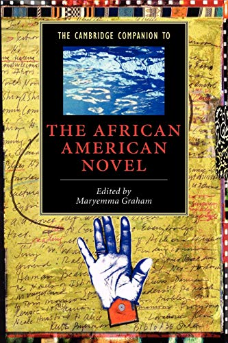 9780521016377: The Cambridge Companion to the African American Novel (Cambridge Companions to Literature)