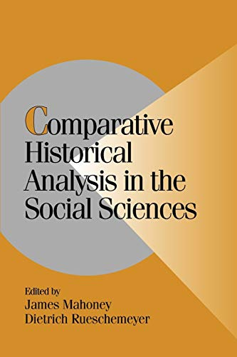 9780521016452: Comparative Historical Analysis in the Social Sciences (Cambridge Studies in Comparative Politics)