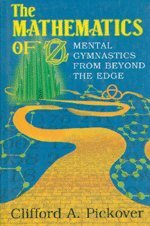 9780521016780: The Mathematics of Oz: Mental Gymnastics from Beyond the Edge