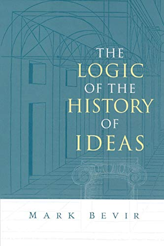 9780521016841: The Logic of the History of Ideas