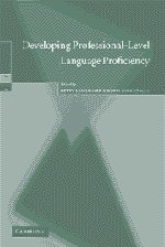 9780521016858: Developing Professional-Level Language Proficiency