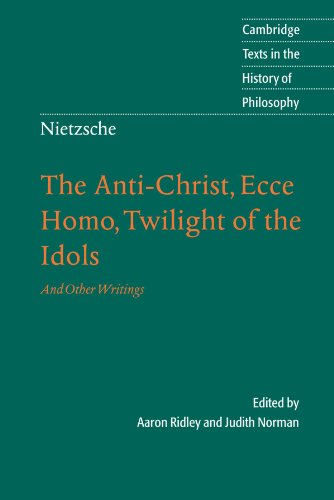 9780521016889: Nietzsche: The Anti-Christ, Ecce Homo, Twilight of the Idols: And Other Writings (Cambridge Texts in the History of Philosophy)