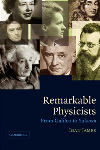 9780521017060: Remarkable Physicists: From Galileo to Yukawa