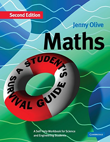 9780521017077: Maths: A Student's Survival Guide: A Self-Help Workbook for Science and Engineering Students
