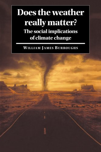 9780521017442: Does the Weather Really Matter?: The Social Implications of Climate Change