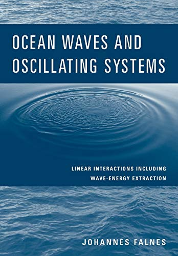 9780521017497: Ocean Waves and Oscillating Systems: Linear Interactions Including Wave-Energy Extraction