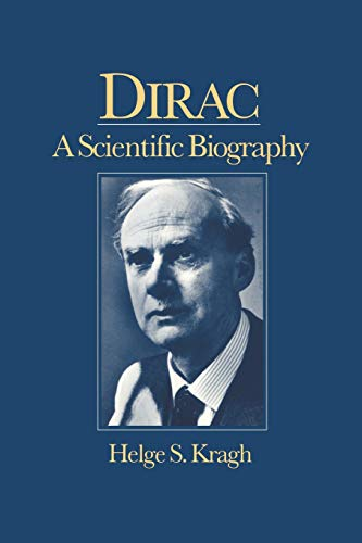 9780521017565: Dirac: A Scientific Biography