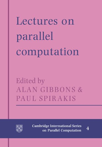 9780521017602: Lectures in Parallel Computation (Cambridge International Series on Parallel Computation)