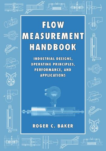 9780521017657: Flow Measurement Handbook: Industrial Designs, Operating Principles, Performance, and Applications