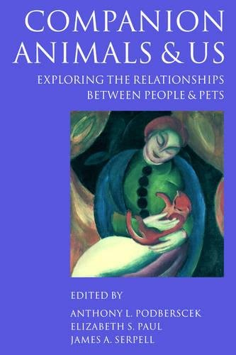 Companion Animals and Us: Exploring the Relationships