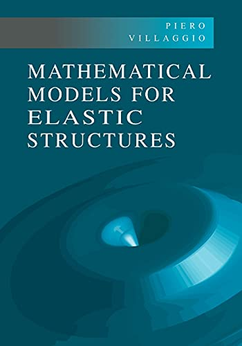 9780521017985: Mathematical Models for Elastic Structures