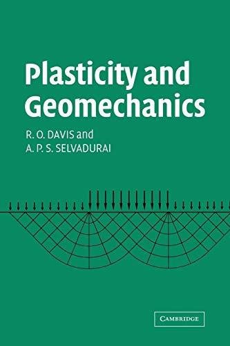 Plasticity and Geomechanics: R. O. DAVIS , A. P. S. SELVADURAI