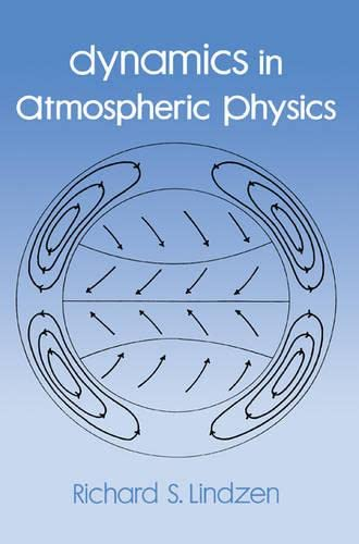 9780521018210: Dynamics in Atmospheric Physics