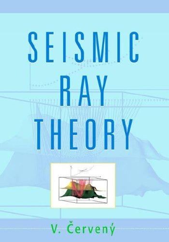 9780521018227: Seismic Ray Theory