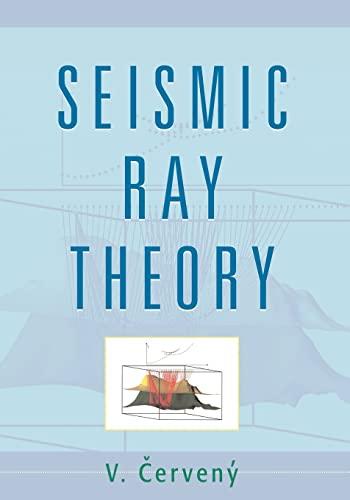 9780521018227: Seismic Ray Theory