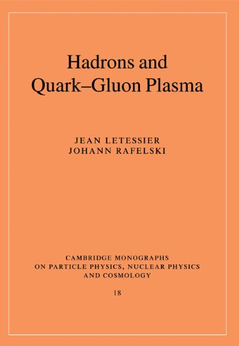 9780521018234: Hadrons and Quark-Gluon Plasma (Cambridge Monographs on Particle Physics, Nuclear Physics and Cosmology)