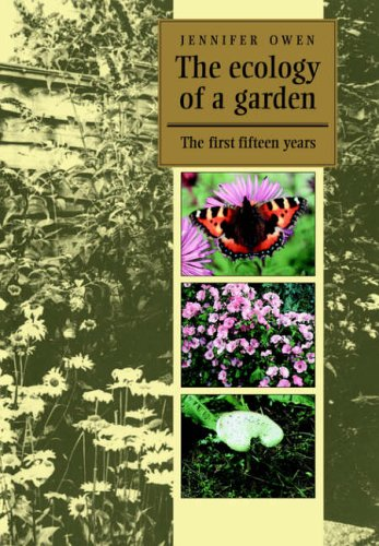9780521018418: The Ecology of a Garden: The First Fifteen Years