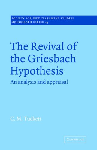 9780521018760: The Revival of the Griesbach Hypothesis: An Analysis and Appraisal (Society for New Testament Studies)