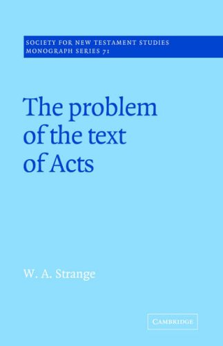9780521018807: The Problem of the Text of Acts (Society for New Testament Studies Monograph Series)