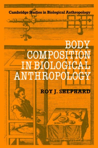 9780521019033: Body Composition in Biological Anthropology (Cambridge Studies in Biological and Evolutionary Anthropology)