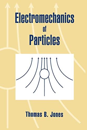 9780521019101: Electromechanics of Particles