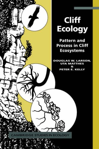 9780521019217: Cliff Ecology: Pattern and Process in Cliff Ecosystems (Cambridge Studies in Ecology)
