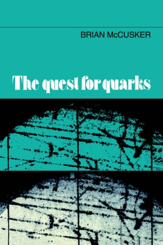 9780521019309: The Quest for Quarks
