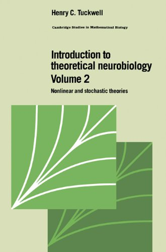 9780521019323: Introduction to Theoretical Neurobiology: Volume 2, Nonlinear and Stochastic Theories (Cambridge Studies in Mathematical Biology)