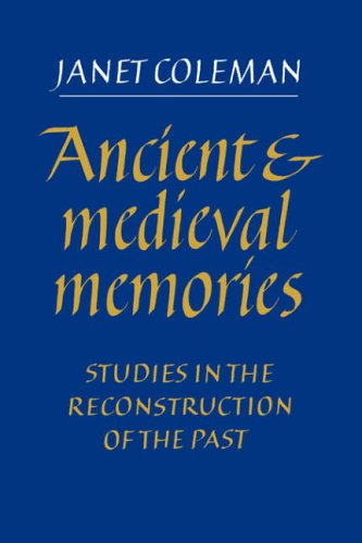 9780521019378: Ancient and Medieval Memories: Studies in the Reconstruction of the Past
