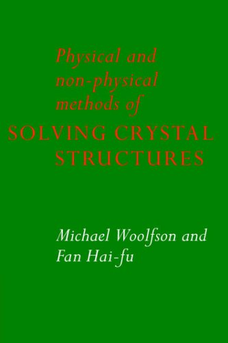 9780521019385: Physical and Non-Physical Methods of Solving Crystal Structures