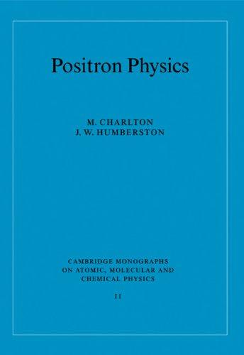 9780521019392: Positron Physics