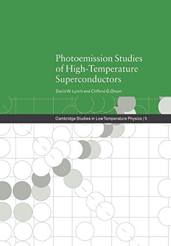 9780521019491: Photoemission Studies of High-Temperature Superconductors (Cambridge Studies in Low Temperature Physics)