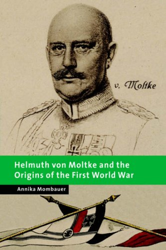 9780521019569: Helmuth von Moltke and the Origins of the First World War (New Studies in European History)