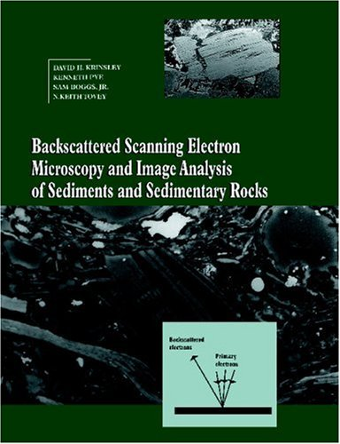 9780521019743: Backscattered Scanning Electron Microscopy and Image Analysis of Sediments and Sedimentary Rocks
