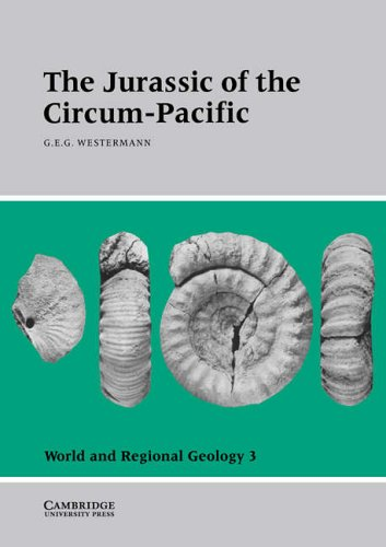 9780521019927: The Jurassic of the Circum-Pacific (World and Regional Geology)