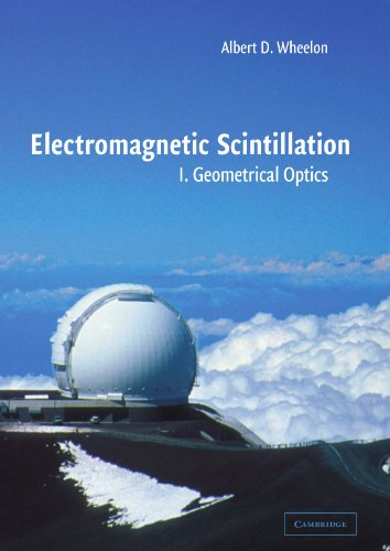 9780521020121: Electromagnetic Scintillation: Volume 1, Geometrical Optics