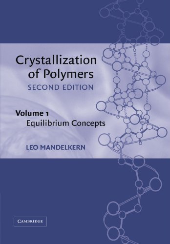 9780521020138: Crystallization of Polymers: Volume 1, Equilibrium Concepts