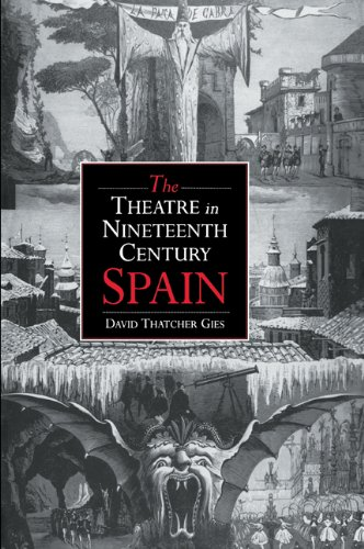 9780521020237: The Theatre in Nineteenth-Century Spain