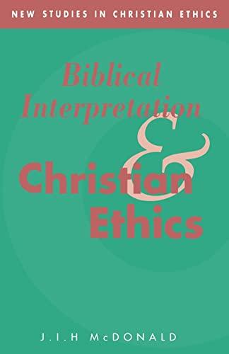9780521020282: Biblical Interpretation and Christian Ethics (New Studies in Christian Ethics)