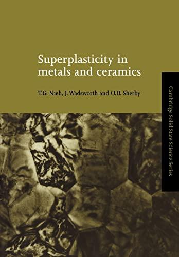 9780521020343: Superplasticity in Metals and Ceramics (Cambridge Solid State Science Series)