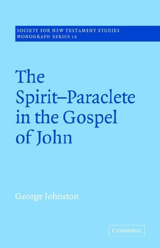 9780521020503: The Spirit-Paraclete in the Gospel of John (Society for New Testament Studies Monograph Series)