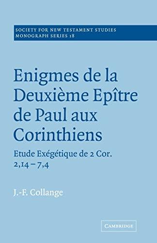 9780521020510: Enigmes de la Deuxieme Epitre de Paul aux Corinthiens (Society for New Testament Studies Monograph Series)