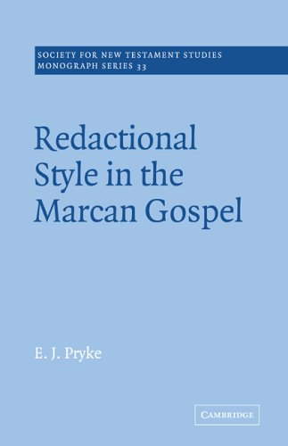 9780521020541: Redactional Style in the Marcan Gospel (Society for New Testament Studies Monograph Series)