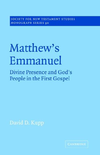 9780521020657: Matthew's Emmanuel: Divine Presence and God's People in the First Gospel (Society for New Testament Studies Monograph Series)