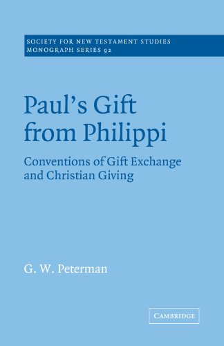 9780521020664: Paul's Gift from Philippi: Conventions of Gift Exchange and Christian Giving (Society for New Testament Studies Monograph Series)